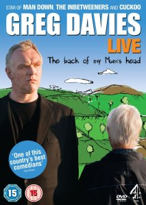 Greg Davis the back of my mum's head